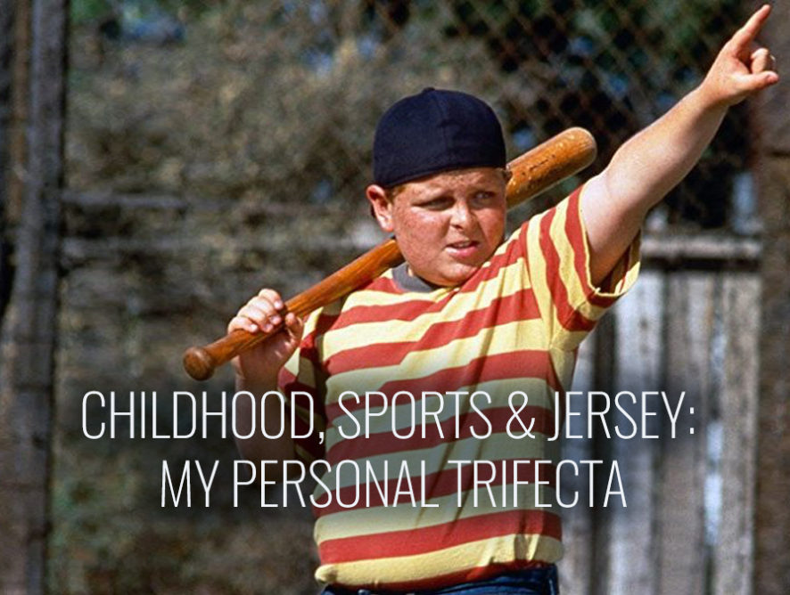 Childhood, Sports & Jersey: My Personal Trifecta